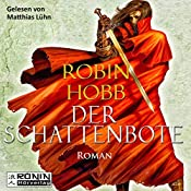 Der Schattenbote (Die Weitseher-Trilogie 2) | Robin Hobb