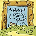 A Portrait of Emily Price Audiobook by Katherine Reay Narrated by Kate Rudd
