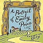 A Portrait of Emily Price Hörbuch von Katherine Reay Gesprochen von: Kate Rudd
