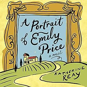 A Portrait of Emily Price Audiobook