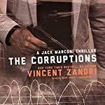 The Corruptions: A Jack Marconi Thriller | Vincent Zandri