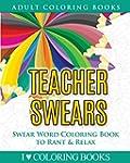 Teacher Swears: Swear Word Adult Colo...