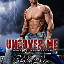 Uncover Me: Men of Inked, Book 4 Audiobook by Chelle Bliss Narrated by Sarah Naughton, Lee Samuels