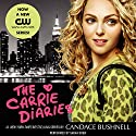 The Carrie Diaries Audiobook by Candace Bushnell Narrated by Sarah Drew