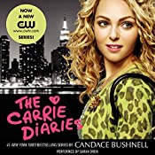 The Carrie Diaries | Candace Bushnell