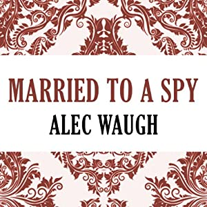 Married to a Spy Audiobook