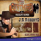 Macklin's Women: The Gunsmith, Book 1   J. R. Roberts