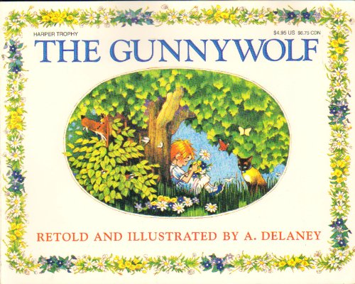The Gunnywolf (Trophy Picture Book Series), Antoinette Delaney