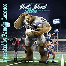 That Ghoul Ava Sacks a Quarterback:: That Ghoul Ava, Book 7 Audiobook by TW Brown Narrated by Pamela Lorence