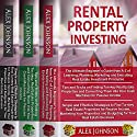 Rental Property Investing: 3 Books in 1: The Ultimate Beginner's Guide, Tips and Tricks to Find Turnkey Real Estate Properties and Simple and Effective Strategies to Find Turnkey Properties Audiobook by Alex Johnson Narrated by Pete Beretta