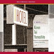 I Hotel | [Karen Tei Yamashita]