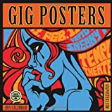 Gig Posters: Rock Art for the 21st Century 2015 Wall Calendar