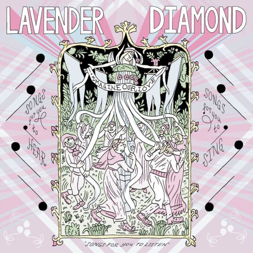 I'll Never Lie Again - Lavender Diamond