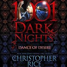 Dance of Desire: 1001 Dark Nights   Livre audio Auteur(s) : Christopher Rice Narrateur(s) : Natalie Ross
