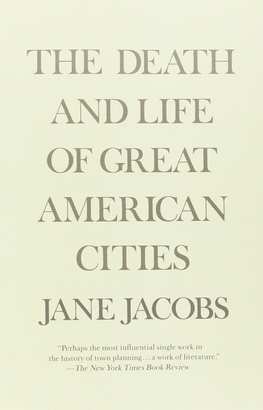 The Death and Life of Great American Cities Book Cover