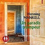 Un paradis trompeur | Henning Mankell