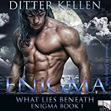 Enigma: What Lies Beneath: Enigma Series, Volume 1 | Livre audio Auteur(s) : Ditter Kellen Narrateur(s) : Johnny Mack