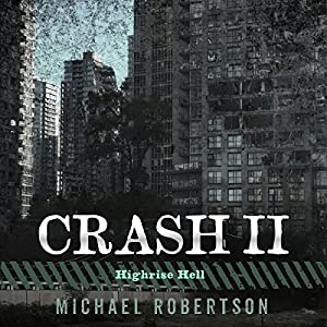 Crash II: Highrise Hell Audiobook