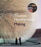 Maisie Rowe Thomas Heatherwick Thomas Heatherwick: Making by Thomas Heatherwick, Maisie Rowe Revised Edition (2013)