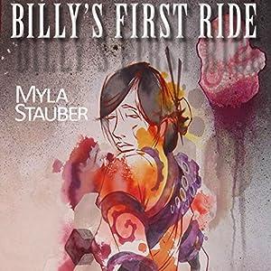 Billy's First Ride | [Myla Stauber]