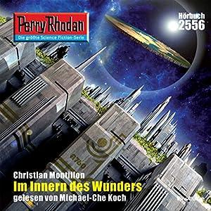Im Innern des Wunders (Perry Rhodan 2556) Hörbuch