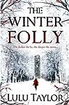 The Winter Folly (English Edition)