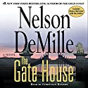 The Gate House Audiobook by Nelson DeMille Narrated by Christian Rummel