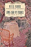 Long Ago in France: The Years in Dijon (Destinations) (0139295488) by M. F. K. Fisher