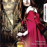Die Hure und der treue Mörder   Sam Thomas