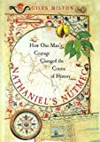 Nathaniel's Nutmeg. How one man;s courage changed the course of history (0340696753) by Milton, Giles