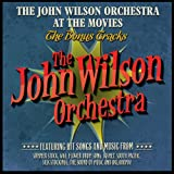 John Wilson The John Wilson Orchestra At The Movies - The Bonus Tracks