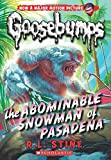 img - for The Abominable Snowman of Pasadena (Classic Goosebumps #27) book / textbook / text book