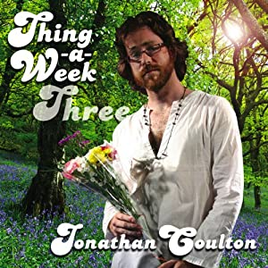 Amazon.com: Thing a Week Three: Jonathan Coulton: Music