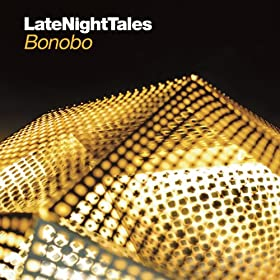 Late Night Tales - Bonobo