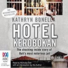 Hotel K (Kerobokan) Audiobook by Kathryn Bonella Narrated by Nicholas Bell