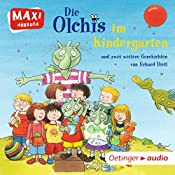 Die Olchis im Kindergarten | Erhard Dietl