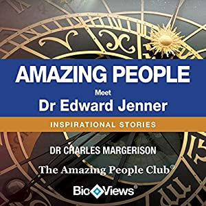 Meet Dr. Edward Jenner: Inspirational Stories | [Charles Margerison]