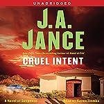 Cruel Intent: A Novel of Suspense | J. A. Jance