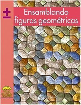 Ensamblando figuras geometricas (Math - Spanish) (Spanish Edition
