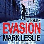 Evasion: The Desmond Files, Book 1 | Mark Leslie
