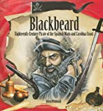 img - for Blackbeard: Eighteenth-Century Pirate of the Spanish Main and Carolina Coast (Tony Stead Nonfiction Independent Reading Collections) book / textbook / text book