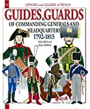 Guides and Guards From Great Headquarters 17921816 (Officers and Soldiers)