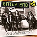 Have A Nice Death! by Bitter End