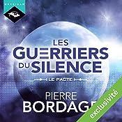 Le Pacte (Les Guerriers du silence - Préambule)   Pierre Bordage
