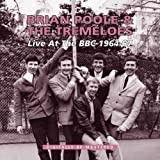 Brian Poole & The Tremeloes Live At The BBC 1964-67