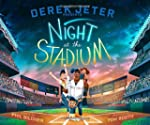 Derek Jeter Presents Night at the Sta...