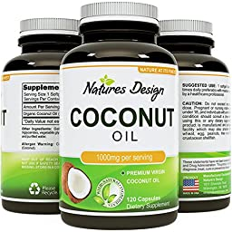 #1 Pure & Organic Coconut Oil - Cold Pressed - Highest Grade and Quality Capsules (Best Supplements) - Certified Full Strength - 100% Natural - 1000 mg per Serving - 120 Capsules by Natures Design