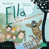 Ella und das Abenteuer im Wald   Timo Parvela