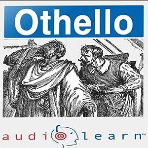 Shakespeare's Othello AudioLearn Follow-Along Manual: AudioLearn Literature Classics | [AudioLearn Editors]