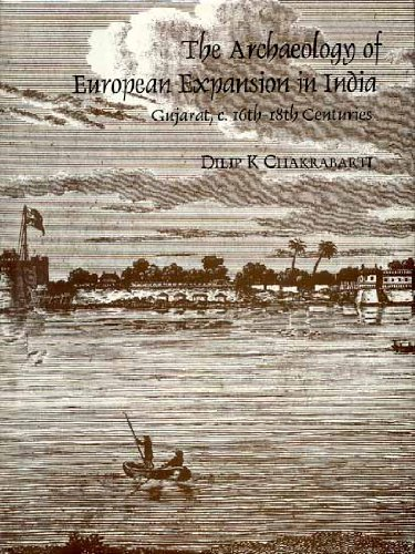 The Archaeology of European Expansion in India